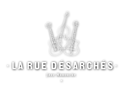 LA RUE DESARCHES, Jazz Manouche